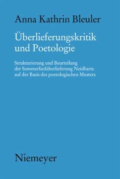 Überlieferungskritik und Poetologie