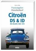 Praxisratgeber Klassikerkauf Citroen ID/DS