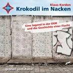 Krokodil im Nacken, 6 Audio-CDs