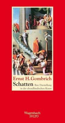 Schatten - Gombrich, Ernst H.