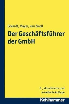Der Geschäftsführer Der Gmbh Von Bernd Eckardt Volker Mayer