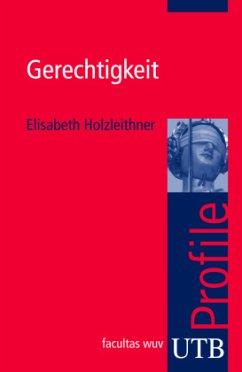 Gerechtigkeit - Holzleithner, Elisabeth