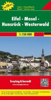 Freytag & Berndt Auto- und Freizeitkarte Eifel, Mosel, Hunsrück, Westerwald; Eifel, Moselle, Hunsrück, Westerwald / Eife