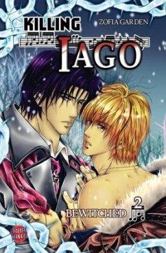 Killing Iago / Killing Iago Bd.2