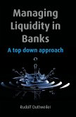 Managing Liquidity in Banks