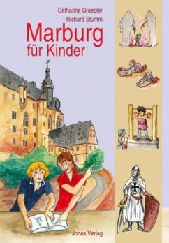 Marburg für Kinder - Graepler, Catharina; Stumm, Richard