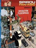 Operation Fledermaus / Spirou + Fantasio Spezial Bd.9