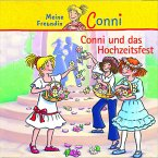 Conni und das Hochzeitsfest / Conni Erzählbände Bd.11