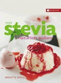 Mit Stevia natürlich süßen