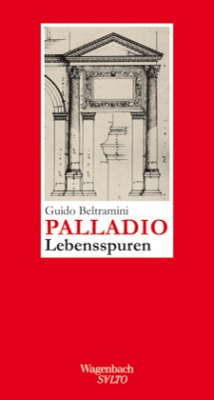 Palladio - Beltramini, Guido