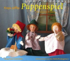 Puppenspiel für und mit Kindern - Jaffke, Freya