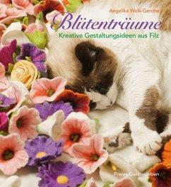 Blütenträume - Wolk-Gerche, Angelika