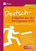 Deutsch-Aufgaben aus der Berufspraxis 9/10