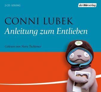 Anleitung zum Entlieben, Audio-CD - Lubek, Conni