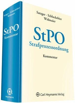 StPO, Strafprozessordnung, Kommentar - Satzger, Helmut / Schmitt, Bertram / Widmaier, Gunter (Hrsg.)
