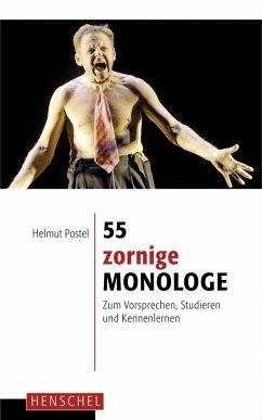 55 zornige Monologe