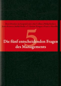 Die fünf entscheidenden Fragen des Managements - Drucker, Peter F.