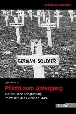 Zeitalter der Weltkriege 04. Pflicht zum Untergang - Zimmermann, John