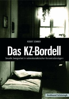 Das KZ-Bordell - Sommer, Robert