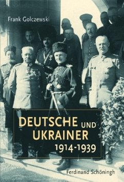 Deutsche und Ukrainer 1914-1939 - Golczewski, Frank