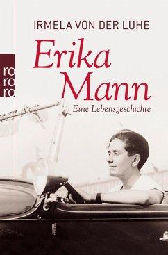 Erika Mann - Lühe, Irmela von der