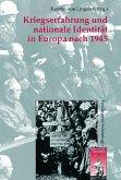 Kriegserfahrung und nationale Identität in Europa nach 1945