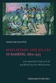 Bevölkerung und Militär in Bamberg 1860-1923