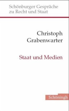 Staat und Medien - Grabenwarter, Christoph