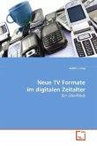 Neue TV Formate im digitalen Zeitalter
