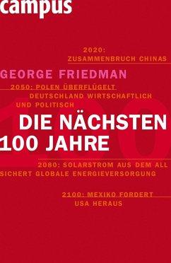 Die nächsten hundert Jahre - Friedman, George