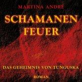 Schamanenfeuer - Das Geheimnis von Tunguska, 2 MP3-CDs