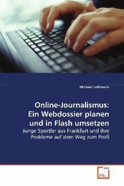 Online-Journalismus: Ein Webdossier planen und in Flash umsetzen
