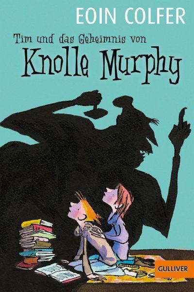 Tim und das Geheimnis von Knolle Murphy / Tim Bd.1