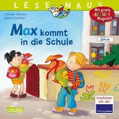 Max kommt in die Schule / Lesemaus Bd.70 - Tielmann, Christian; Kraushaar, Sabine