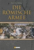 Die Römische Armee