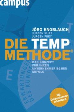 Die TEMP-Methode - Knoblauch, Jörg; Kurz, Jürgen; Frey, Jürgen