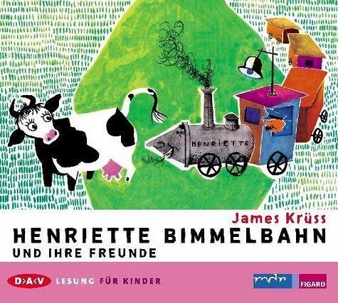 Henriette Bimmelbahn und ihre Freunde, 1 Audio-CD - Krüss, James