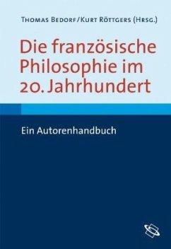 Die französische Philosophie im 20. Jahrhundert