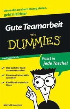 Gute Teamarbeit für Dummies Das Pocketbuch - Brounstein, Marty