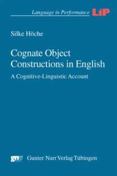 Cognate Object Constructions in English - Höche, Silke