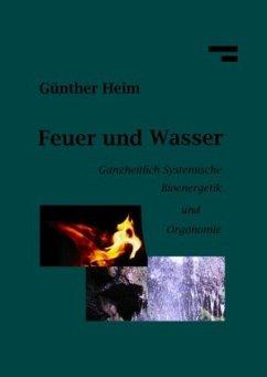 Feuer und Wasser - Heim, Günther