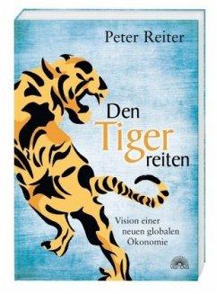 Den Tiger reiten - Reiter, Peter