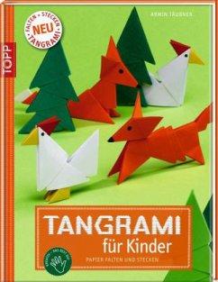 Tangrami für Kinder - Täubner, Armin