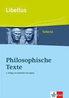 Philosophische Texte. O vitae philosophie dux! Libellus