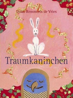 Traumkaninchen von Daan Remmerts de Vries - Buch - buecher.de