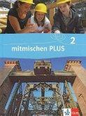 Mitmischen PLUS 2. Schülerbuch. Neubearbeitung für Hauptschulen in Rheinland-Pfalz und Saarland