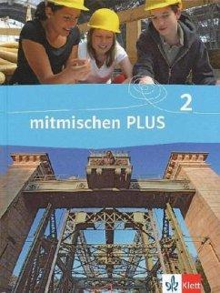 Mitmischen PLUS 2. Schülerbuch. Neubearbeitung ...