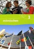 Mitmischen 3. Neubearbeitung. Schülerbuch 9./10. Schuljahr. Ausgabe für Hauptschulen in Nordrhein-Westfalen, Hamburg, Schleswig-holstein, Mecklenburg-Vorpommern