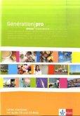 Génération pro - Cahier d'activités - Niveau intermédiaire mit Audio-CD und Software