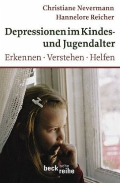 Depression im Kindes- und Jugendalter - Nevermann, Christiane; Reicher, Hannelore